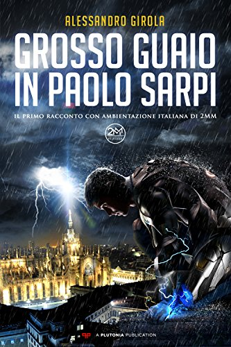 Grosso guaio in Paolo Sarpi