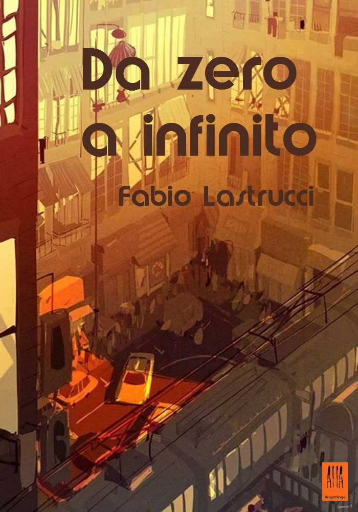 Da Zero a Infinito F. Lastrucci
